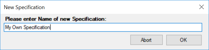 Dialog asking for name of Specification
